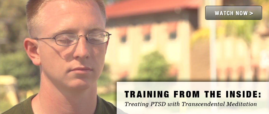 Training from the Inside: Treating PTSD with Transcendental Meditation